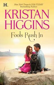 Fools Rush In Kristan Higgins reissue