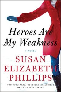 Heroes Are My Weakness Susan Elizabeth Phillips