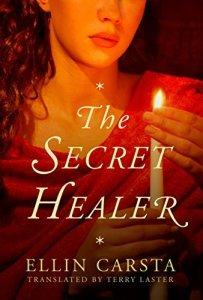 The Secret Healer by Ellin Carsta